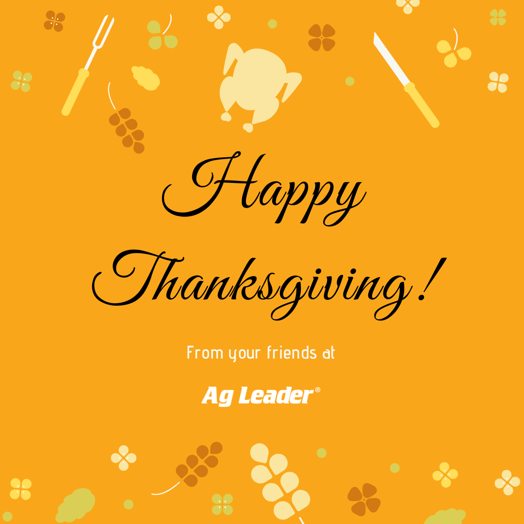 Happy Thanksgiving from Ag Leader!